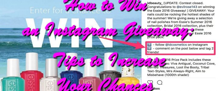 How to Win an Instagram Giveaway: Tips to Increase Your Chances
